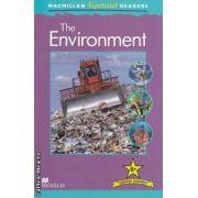 Macmillan factual Readers: The Environment - Level 6+ ( editura: Macmillan, autor: Deborah Chancellor ISBN 9780230432345 )