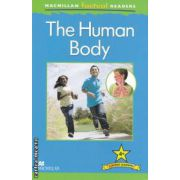 Macmillan factual Readers: The Human Body: Level 4+ ( editura: Macmillan, autor: Anita Ganeri ISBN 978-0-230-43225-3 )