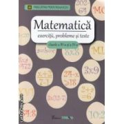 Matematica: exercitii, probleme si teste pentru clasele III si a IV - a ( editura: Trend, autor: Viorel George Dumitru ISBN 978-606-8370-34-7 )