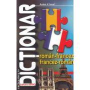 Dictionar roman - francez, francez - roman ( editura: Astro, autor: Ionel V. Anton ISBN 978-606-92311-5-9 )