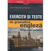 Exercitii si teste de gramatica engleza: timpurile verbale ( editura: Paralela 45, autori: Georgiana Galateanu - Farnoaga, Debora Parks ISBN: 978-973-47-1621-0 )