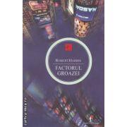 Factorul groazei ( editura: Allfa, autor: Robert Harris ISBN 978-973-724-425-3 )