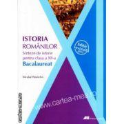Istoria romanilor : sinteze pentru clasa a 12-a : Bacalaureat ( editura : All , autor : Niculae Paraschiv ISBN : 978-973-684-787-5 )
