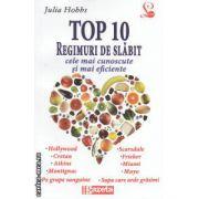 Top 10 Reguli de slabit: cele mai cunoscute si mai eficiente ( editura: Lider, autor: Julia Hobbs ISBN 978-973-629-298-9 )