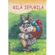 Rila Iepurila : carte de colorat ( editura : Maxim Bit , grafica : Mirela Pete ISBN 978-606-549-128-1 )