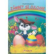 Zambet si culoare (editura : Maxim Bit , autor : Violeta Bolboaca ISBN 978-606-549-129-8 )
