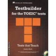 Testbuilder for the TOEIC tests - Tests that Teach with 2 audio CDs ( editura: Macmillan, autor: Jessica Beck ISBN 978-0-230-42789-1 )