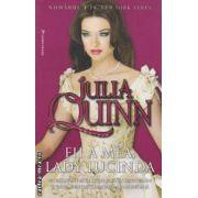 Fii a mea, Lady Lucinda ( editura: Miron, autor: Julia Quinn ISBN 978-973-1789-70-5 )