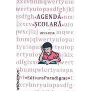 Agenda scolara 2013 - 2014 ( editura : Paradigme , autor : Nicolae - Florentin Petrison  ISBN 978-973-7654-69-4 )