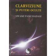 Clarviziune si puteri oculte ( editura : Pro Dao , autor : Swami Panchadasi ISBN 978-606-92997-7-7 )