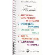 Colectia Fascicule ( editura : Prosveta , autor : Omraam Mikhael Aivanhov ISBN 978-973-8107-81-6 )
