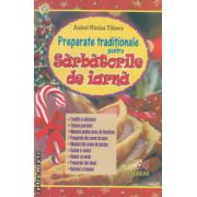 Preparate traditionale pentru Sarbatorile de iarna ( editura : Andreas , autor : Andrei - Nicolae Videscu ISBN 978-973-8958-95-1 )