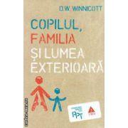 Copilul, familia si lumea exterioara ( editura: Trei, autor: D. W. Winnicott ISBN 9789737076830 )