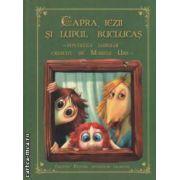 Capra iezii si lupul buclucas ( Editura : Lucman , ISBN 978-606-8451-33-6 )