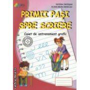 Primii pasi spre scriere : caiet de antrenament grafic ( editura : Roxel Cart , autori : Estera Tintesan , Elena - Mura Nedelea ISBN 978-606-8383-28-6 )