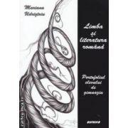 Limba si literatura romana portofoliul elevului de gimnaziu ( Editura  : Sitech , Autor : Mariana Udristoiu ISBN 978-606-11-3403--8 )