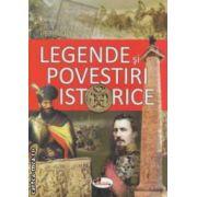 Legende si povestiri istorice ( Editura : Aramis , Autor : Petru Demetru Popescu ISBN 978-973-679-940-2 )