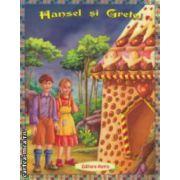 Hansel si Gretel ( Editura : Astro ISBN 978-606-8148-37-3 )