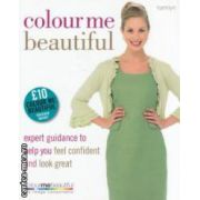 Colour me beautiful ( Editura Hamlyn, Autor: Veronique Henderson, Pat Henshaw ISBN 978-0-600-6221-1 )