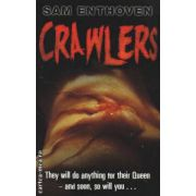 Crawlers ( Editura : Corgi Books , Autor : Sam Enthoven ISBN 978-0-552-55870-9 )