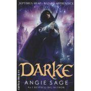 Darke  ( Editura : Bloomsbury , Autor : Angie Sage ISBN 978-1-4088-0627-2 )