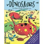 Dinosaurs funtime sticker activity book ( Editura : Igloo Books ISBN 978-1-84561-655-7 )