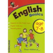 English basics age 7-8 ( Editura : Igloo Books ISBN 978-1-84817-786-4 )
