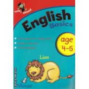 English basics age 4-5 ( Editura : Igloo Books ISBN 9781848177833 )