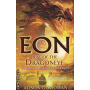 EON rise of the Dragoneye ( Editura : David Fickling Books , Autor : Alison Goodman ISBN 978-1-849-92001-8 )
