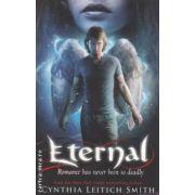 Eternal ( Editura: Walker books, Autor: Cynthia Leitich Smith ISBN 978-1-4063-2500-3 )