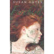 Firebird ( Editura : Puffin , Autor : Susan Gates ISBN 0-141-31904-6 )