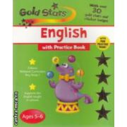 Gold stars  english with  practice book ages 5-6  ( Editura : Parragon Autor : Betty Root ,  Monica Hughes  ISBN 978-1-4054-7408-5 )