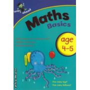 Maths basics age 4-5 ( Editura : Igloo Books  ISBN 978-8417-791-8 )