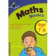 Maths basics age 7-8 ( Editura : Igloo Books ISBN 978-1-84817-794-9 )