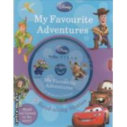 My favourite adventures ( Editura : Parragon ISBN 978-1-4454-9248-3 )