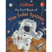 My first book of The Solar System ( Editura : Harper Collins ISBN 978-0-00-746047-2 )
