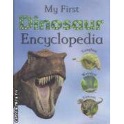My first Dinosaur Encyclopedia ( Editura : Parragon , Autor : John Malam ,  Steve Parker ISBN 978-1-4075-0418-6 )