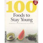100 foods to stay young ( Editura : Love Food , Autor : Charlotte Watts ISBN 978-1-4454-1623-6 )