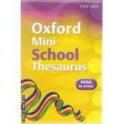 Oxford mini School thesaurus ( Editura : Oxford ISBN 978-0-19-911518-1 )
