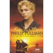 Ruby in the smoke ( Editura : Scholastic , Autor : Philip Pullman ISBN 978-1-407116-32-7 )