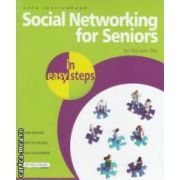 Social Networking for Seniors ( Editura : In Easy Steps , Autor : Anne Sparrowhank ISBN 978-1-84078-410-7 )