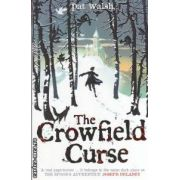 The Crowfield Curse ( Editura : Chicken House , Autor : Pat Walsh ISBN 978-1-906427-15-3 )
