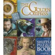 The golden Compass Shuffle puzzle book  ( Editura : Scholastic , Autor : Laura Milne ISBN 978-1-407104-45-4)
