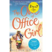 The out of office girl ( Editura : Headline Review , Autor : Nicola Doherty ISBN 978-0-7553-8685-7 )