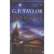 Wormwood ( Editura : Faber and Faber , Autor G.P. Taylor ISBN 0-57122150-5 )