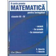 Matematica pentru invingatori clasele III - IV   ( Editura : ErcPress , Autor : E. Dancila , I. Dancila ISBN 978-973-706-636-7 )