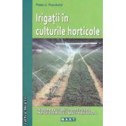 Irigatii in culturile horticole ( Editura : Mast , Autor : Peter J. Paschold ISBN 978-606-649-022-1 )