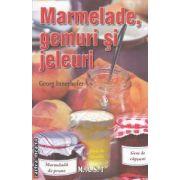 Marmelade gemuri si jeleuri ( Editura : M.A.S.T. , Autor : Georg Innerhofer  ISBN 978-606-649-024-5 )