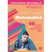 Matematica evaluare nationala 2013 ( Editura Niculescu , Autor : Rozica Stefan , Dana-Marga Radu ISBN 978-973-748-731-5 )