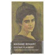 Madame Bovary ( Editura : Onewolrd classics , Autor : Gustave Flaubert ISBN 978-1-84749-143-5 )